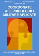 Coordonate ale psihologiei militare aplicate